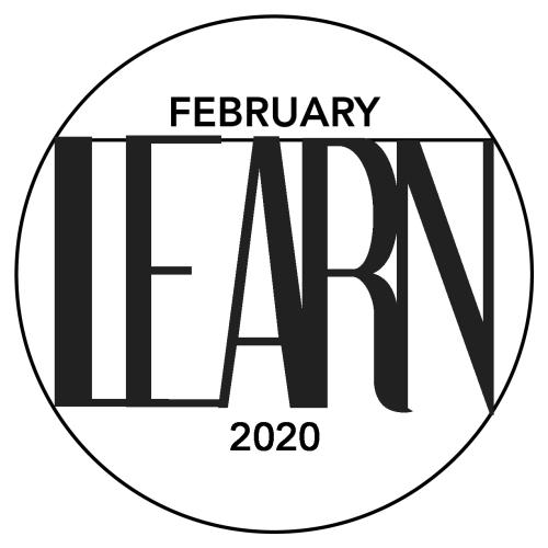 FEBRUARY LEARN 2020